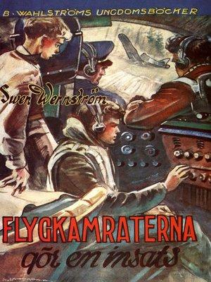 cover image of Flygkamraterna 3--Flygkamraterna gör en insats