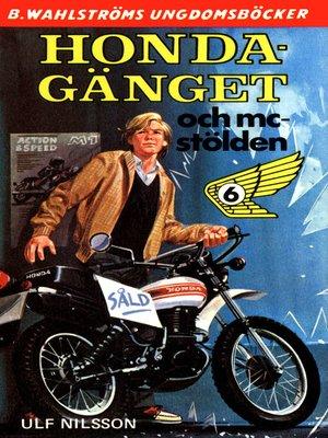 cover image of Honda-gänget 6--Honda-gänget och mc-stölden