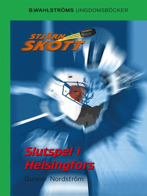 cover image of Stjärnskott 6--Slutspel i Helsingfors