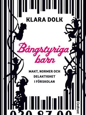 cover image of Bångstyriga barn