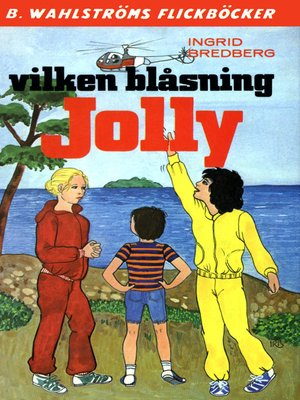 cover image of Jolly 17--Vilken blåsning, Jolly