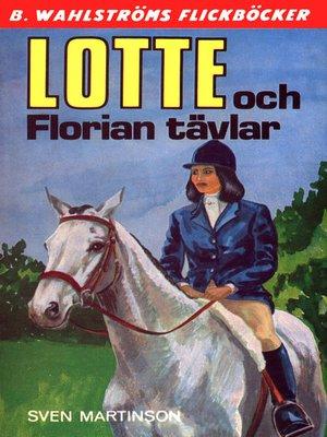 cover image of Lotte 10--Lotte och Florian tävlar