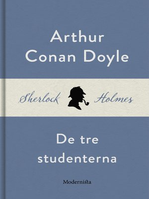 cover image of De tre studenterna (En Sherlock Holmes-novell)