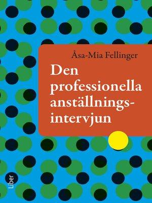cover image of Den professionella anställningsintervjun