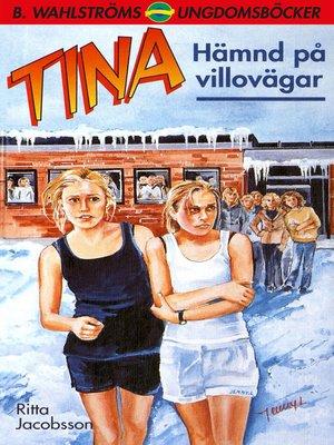 cover image of Tina 13--Hämnd på villovägar