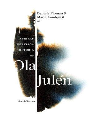 cover image of Om Afrikas verkliga historia av Ola Julén
