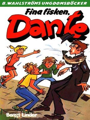cover image of Dante 29--Fina fisken, Dante