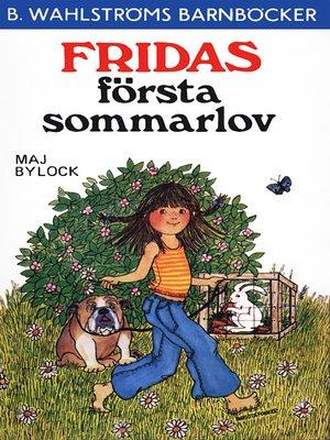 cover image of Fridas första sommarlov