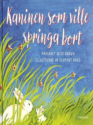 cover image of Kaninen som ville springa bort