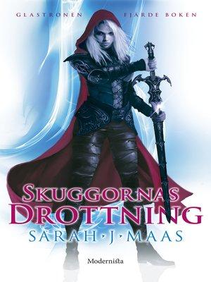 cover image of Skuggornas drottning