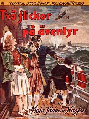 cover image of Två flickor på äventyr