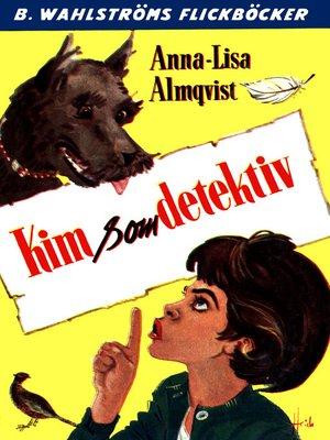cover image of Kim 1--Kim som detektiv