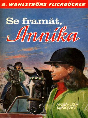 cover image of Annika 10--Se framåt, Annika!