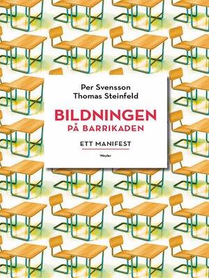 cover image of Bildningen på barrikaden