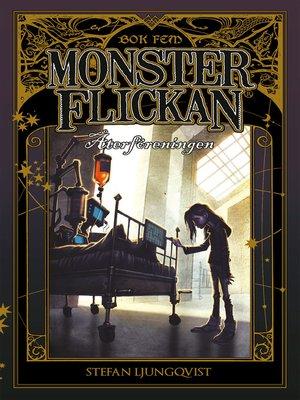 cover image of Monsterflickan bok fem--Återföreningen