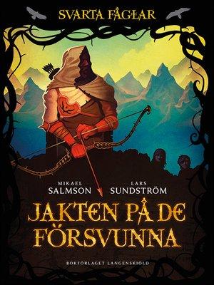 cover image of Jakten på de försvunna