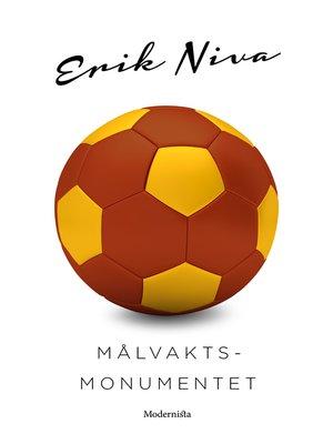 cover image of Målvaktsmonumentet