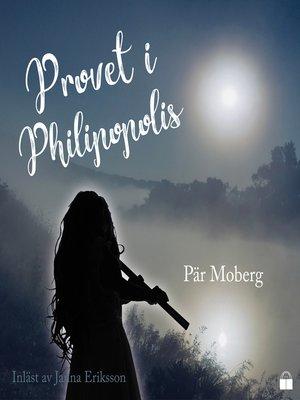 cover image of Provet i Philipopolis