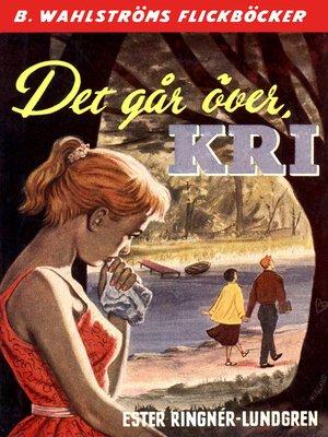 cover image of Kri 2--Det går över, Kri