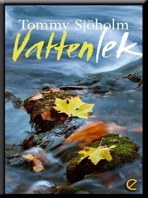 cover image of Vattenlek