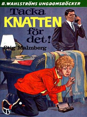 cover image of Knatten 1--Tacka Knatten för det!