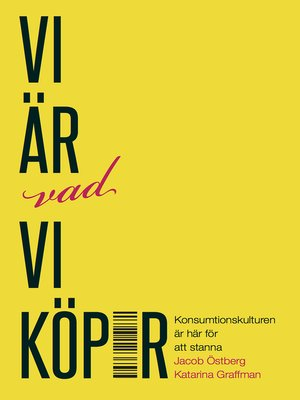 cover image of Vi är vad vi köper