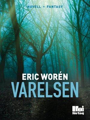 cover image of Varelsen