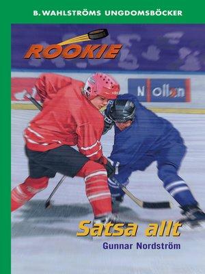 cover image of Rookie 4--Satsa allt