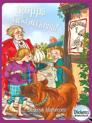 cover image of Dickens detektivbyrå 2--Stoppa ficktjuvarna!