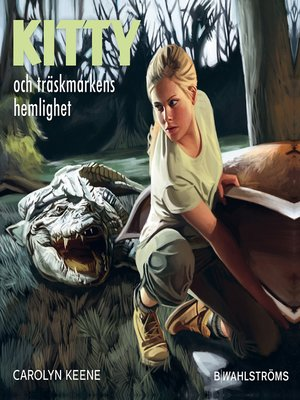 cover image of Kitty och träskmarkens hemlighet