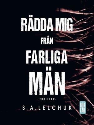 cover image of Rädda mig från farliga män