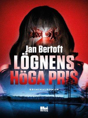 cover image of Lögnens höga pris