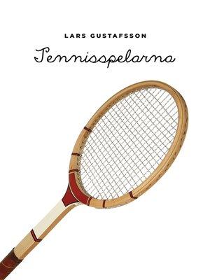 cover image of Tennisspelarna