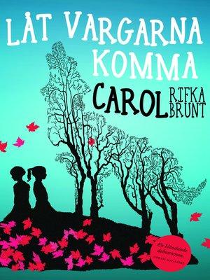 cover image of Låt vargarna komma