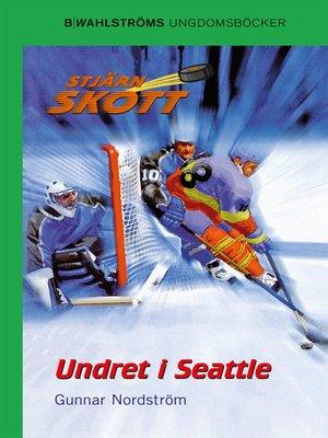 cover image of Stjärnskott 3--Undret i Seattle