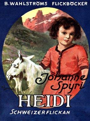 cover image of Heidi, Schweizerflickan