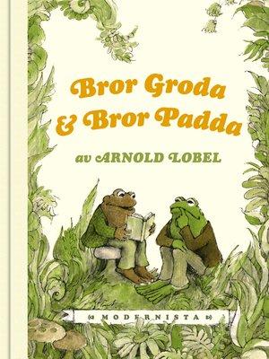 cover image of Bror Groda och Bror Padda