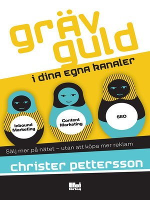 cover image of Gräv guld i dina egna kanaler