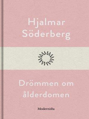 cover image of Drömmen om ålderdomen