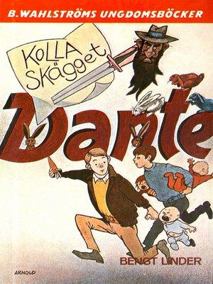 cover image of Dante 5--Kolla skägget, Dante!
