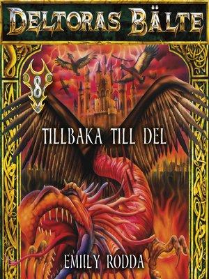 cover image of Deltoras bälte 8--Tillbaka till Del