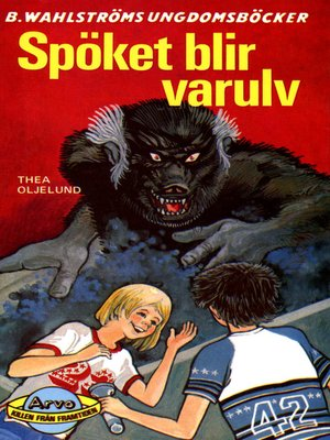 cover image of Arvo, killen från framtiden 7--Spöket blir varulv