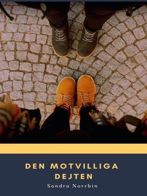 cover image of Den motvilliga dejten