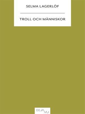 cover image of Troll och människor