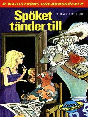 cover image of Arvo, killen från framtiden 13--Spöket tänder till