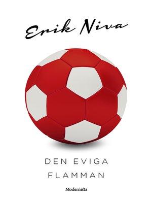 cover image of Den eviga flamman