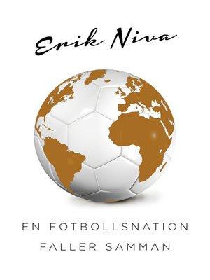cover image of En fotbollsnation faller samman