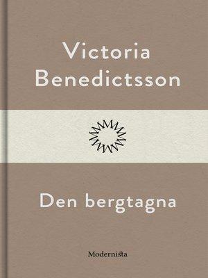 cover image of Den bergtagna