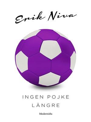 cover image of Ingen pojke längre