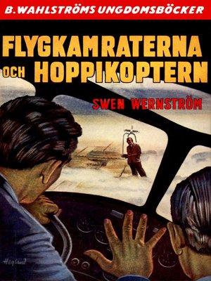 cover image of Flygkamraterna 8--Flygkamraterna och hoppikoptern